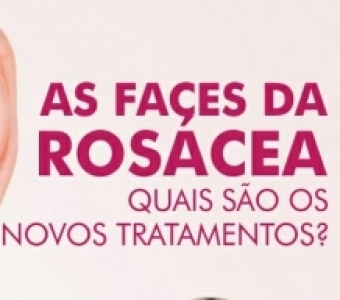 "Featured image for ""As Faces da Rosácea"""